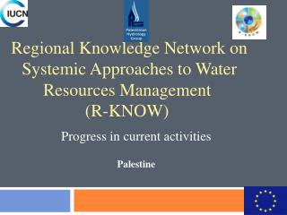Regional Knowledge Network on Systemic Approaches to Water Resources Management  (R-KNOW)