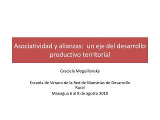 Asociatividad y alianzas:  un eje del desarrollo productivo territorial
