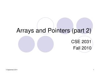 Arrays and Pointers (part 2)