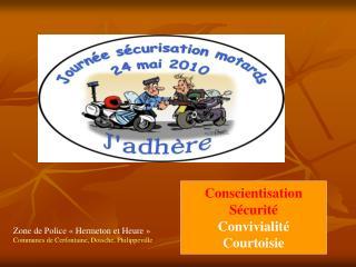 Zone de Police «Hermeton et Heure» Communes de Cerfontaine, Doische, Philippeville