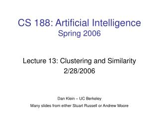CS 188: Artificial Intelligence Spring 2006