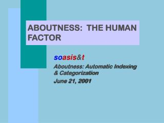 ABOUTNESS:  THE HUMAN FACTOR