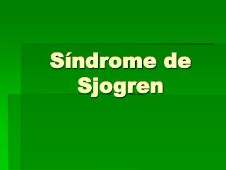 Síndrome de Sjogren