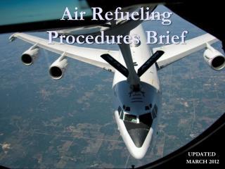 Air Refueling Procedures Brief