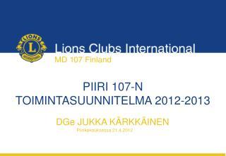 PIIRI 107-N TOIMINTASUUNNITELMA 2012-2013