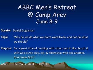ABBC Men's Retreat @ Camp  Arev June 8-9