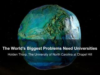 The World's Biggest Problems Need Universities