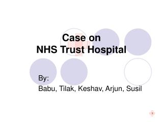 Case on  NHS Trust Hospital