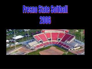 Fresno State Softball 2006