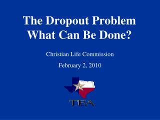 The Dropout Problem What Can Be Done?