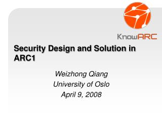 Security Design and Solution in ARC1