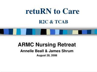 retuRN to Care R2C & TCAB