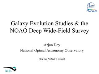 Galaxy Evolution Studies & the NOAO Deep Wide-Field Survey