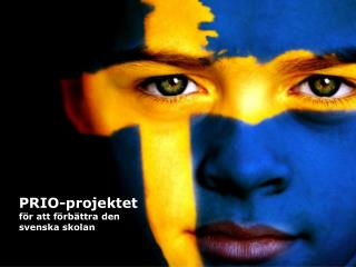 PRIO-projektet för att förbättra den svenska skolan