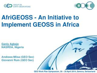 GEO Work Plan Symposium, 28 – 30 April 2014, Geneva, Switzerland