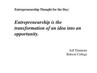 Entrepreneurship Thought for the Day: