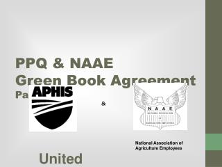 PPQ & NAAE  Green Book Agreement  Part IV