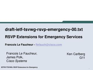 Francois Le Faucheur,  James Polk, C isco Systems
