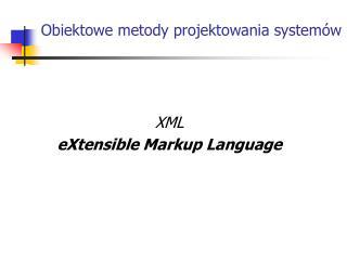Obiektowe metody projektowania system�w