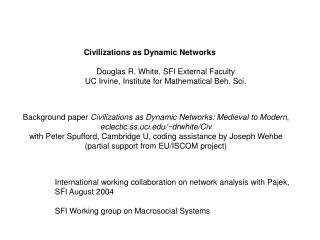 Background paper  Civilizations as Dynamic Networks: Medieval to Modern ,