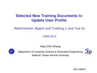 Hao-Chin Chang  Department of Computer Science & Information Engineering