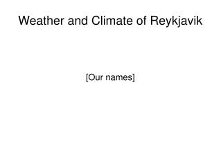 Weather and Climate of Reykjavik