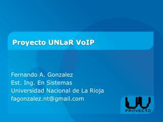 Proyecto UNLaR VoIP