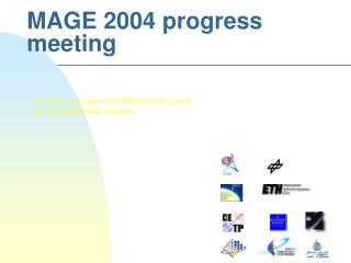 MAGE 2004 progress meeting