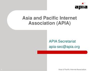 Asia and Pacific Internet Association (APIA)