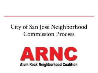 City of San Jose Neighborhood Commission Process