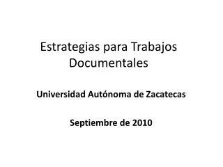 Estrategias para Trabajos Documentales