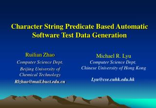 Character String Predicate Based Automatic Software Test Data Generation