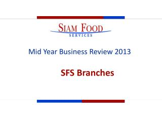 Mid Year Business Review 2013