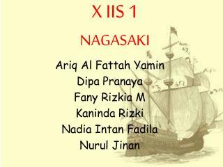 X IIS 1 NAGASAKI