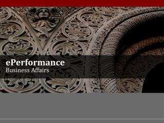 ePerformance Business Affairs