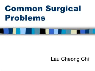 Common Surgical Problems