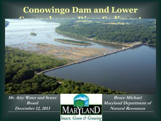 Conowingo Dam and Lower Susquehanna River Sediment