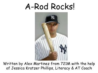 A-Rod Rocks!