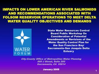 City-County Office of Metropolitan Water Planning 660 J Street, Suite 260 Sacramento, CA  95814