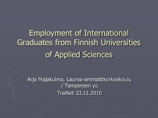 Employment of International Graduates from Finnish Universities of Applied Sciences