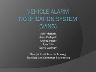 Vehicle Alarm  Notification  System  ( VANS)