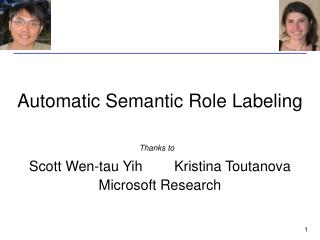 Automatic Semantic Role Labeling