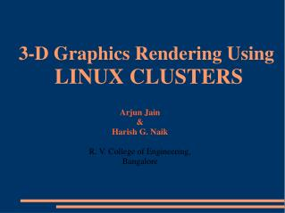3-D Graphics Rendering Using  LINUX CLUSTERS