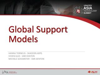 Global Support Models