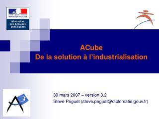 30 mars 2007 – version 3.2 Steve Péguet (steve.peguet@diplomatie.gouv.fr)