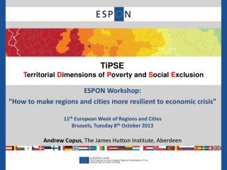 "ESPON Workshop:  ""How to make regions and cities more resilient to economic crisis"""