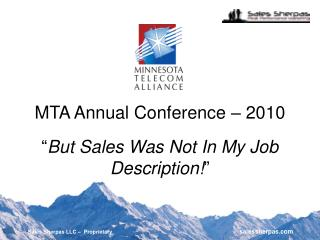 "MTA Annual Conference – 2010 "" But Sales Was Not In My Job Description! """