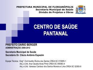 CENTRO DE SAÚDE PANTANAL