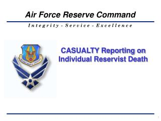 CASUALTY Reporting  on Individual Reservist  Death