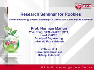 Research Seminar for Rookies Power and Energy System Roadmap – Current Status and Future Research